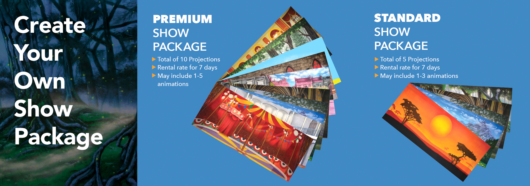 Custom Show Packages